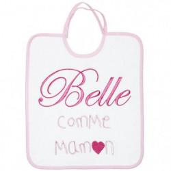 BABYCALIN Bavoir 1er âge Belle comme maman - 28 x 32 cm