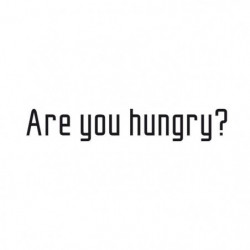 Stickers adhésif mural Are you hungry - 120x20cm